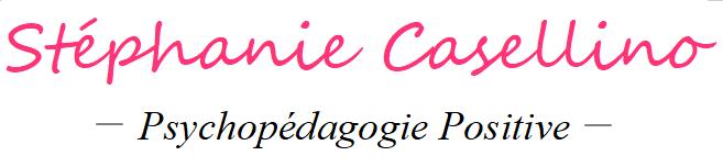 Stéphanie Casellino – Psychopédagogie Positive